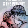 "November 11th: US Premier of ""The Artist And The Pervert!"""